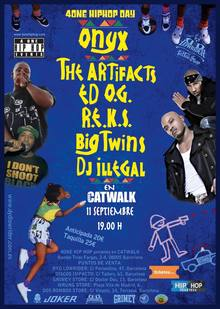 4ONE HIP HOP DAY - ONYX + THE ARTIFACTS + ED O.G. + R.E.K.S. + BIG TWINS + DJ ILLEGAL