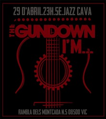 THE GUNDOWN + I'M (Punk-rock) a La Jazz Cava Vic
