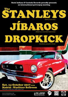 The Stanleys, Jíbaros y Dropkick en Madrid