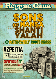 Reggae gaua: Sons of Nansa+Shanti Yalah+Patxi&Willy Roots Brothers