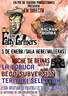 "The Fatty Farmers + Balkan Bomba  (+After Party ""Noche de Reinas"" con La Lobuca/Bego Subversión/Teriyaki selektah"