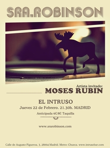SRA.ROBINSON + MOSES RUBIN-EL INTRUSO-MADRID
