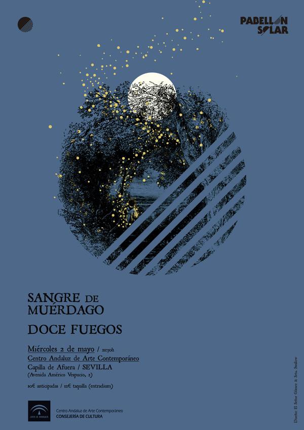 Entradas para SANGRE DE MUÉRDAGO + DOCE FUEGOS /// SEVILLA 2018 en ...