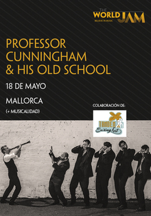 Musicality Class by Professor Cunningham & His Old School