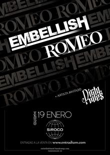ROMEO + EMBELLISH + DIRTY RULES en Madrid